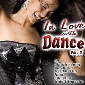 In Love With Dance Vol. 2 Songs