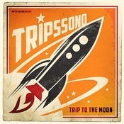 Trip To The Moon Songs