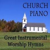 Church Piano: Great Instrumental Worship Hymns Songs