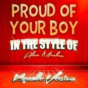 Proud Of Your Boy (In The Style Of Alan Menken) [Karaoke Version] - Single Songs