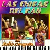 Las Chicas Del Can Con Belkis Concepcion Songs