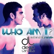 Who Am I ? - Extended Mix Songs