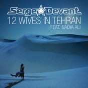 12 Wives In Tehran Songs