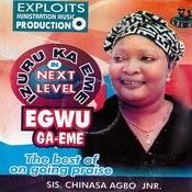 Egwu Ga-Eme Songs