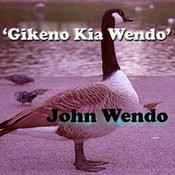 Gikeno Kia Wendo Songs
