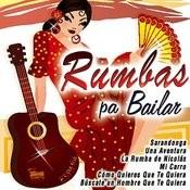 Rumbas Pa Bailar Songs