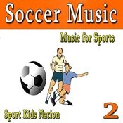Music For Sports Soccer Music, Vol. 2 (Instrumental) Songs