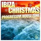 Ibiza Christmas Progressive House Zone Songs