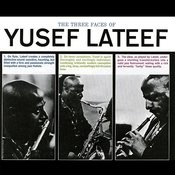 The Three Faces Of Lateef (Remastered) Songs