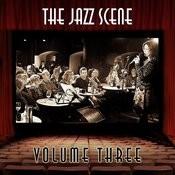 The Jazz Scene, Vol. 3 Songs