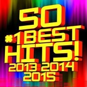 50 #1 Best Hits! 2013, 2014, 2015 Songs