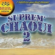 Suprem ' Chaoui, Vol. 2 Songs