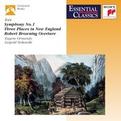 Ives: Symphony No. 1; Three Places In New England; Robert Browning Overture Songs