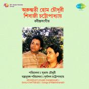 Arundhati Holme Chowdhury Shivaji Chatterjee Songs
