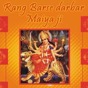 Rang Barse Darbar Maiya Ji Songs