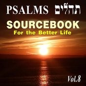 Psalms Sourcebook For The Better Life, Vol. 8 Songs