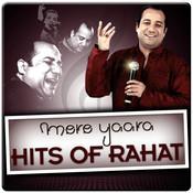 Mere Yaara - Hits Of Rahat Songs