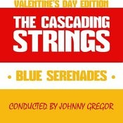 Blue Serenades Valentine's Day Edition Conducted By Johnny Gregor Songs