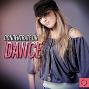 Concentrate On Dance Songs