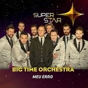 Meu Erro (Superstar) Song