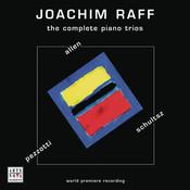 Joachim Raff: The Complete Piano Trios Songs