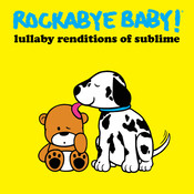 Lullaby Renditions Of Sublime Songs