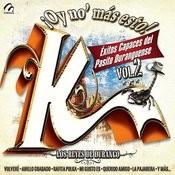 Oy No' Mas Esto Exitos K, Vol. 2 Songs