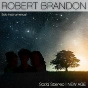 Robert Brandon Soda Stereo New Age Songs