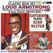 Satchmo: A Musical Autobiography, Pt. 2 (4th Lp) & Two Classic Albums Plus [Satchmo Plays King Oliver / Louis And The Good Book] [Remastered] Songs