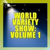 World Variety Show, Vol. 1 Songs