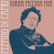Torna Piccina Mia Songs