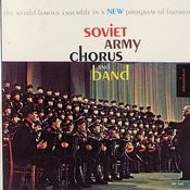 Soviet Army Chorus & Band In A New Program Of Favorites Songs