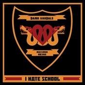 I Hate School Songs