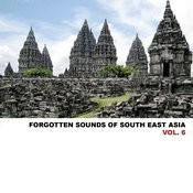 Forgotten Sounds Of South East Asia, Vol. 6 Songs