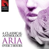 A Classical Anthology: Aria (Over 2 Hours) Songs