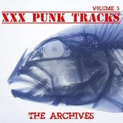 XXX Punk Tracks: The Archives, Vol. 3 Songs