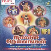 Kaaval Deivangal Songs