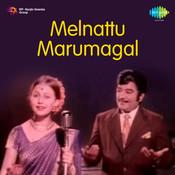 Melnattu Marumagal Songs