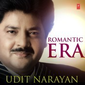 Romantic Era With Udit Narayan Songs