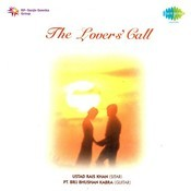 The Lovers Call - Ustad Rais Khan And Pandit Brij Bhushan Kabra Songs