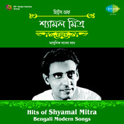 Hits Of Shyamal Mitra - Modern Songs Songs