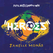 Heroes (Pepsi Beats Of The Beautiful Game) Songs