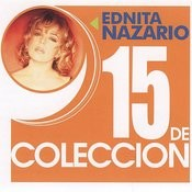 15 De Coleccion: Ednita Nazario Songs