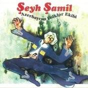 Seyh Samil Songs