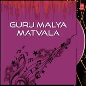 Guru Malya Matvala Songs