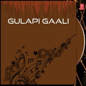 Gulapi Gaali Songs