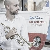 Mallorca. Pol Omedes With Strings Songs
