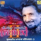 Kuldip Manak Remix Vol 2 Songs