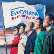 Everything To Everyone (U.S. Version) Songs