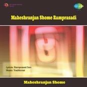 Maheshranjan Shome Ramprasadi Songs